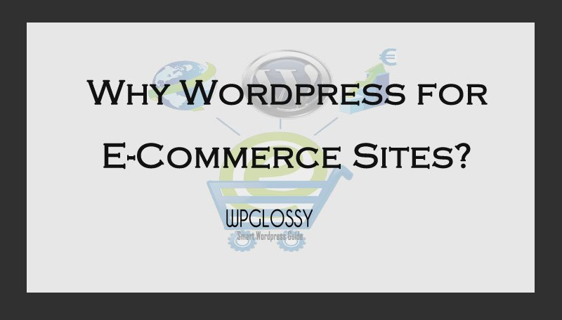 why-wordpress-ecommerce