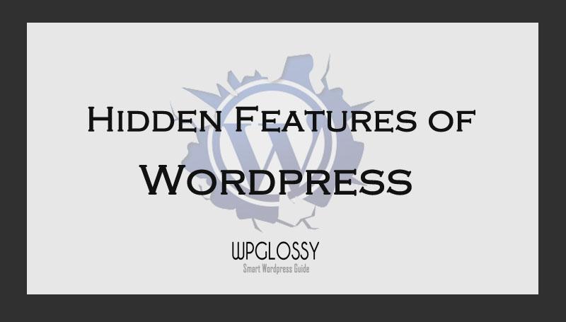 hidden-wordpress-features