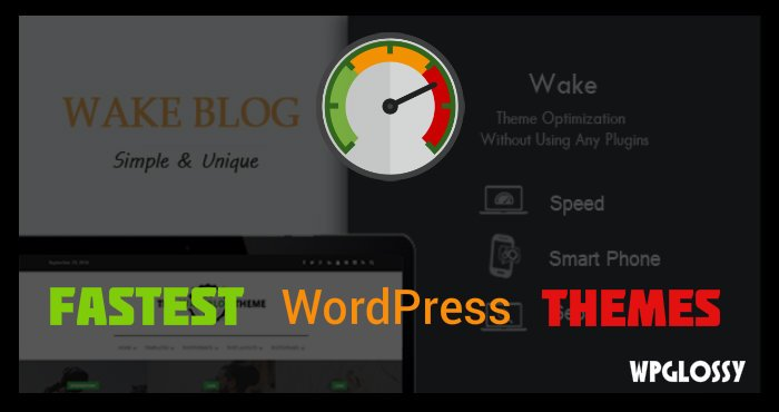 fast-loading-wordpress-themes