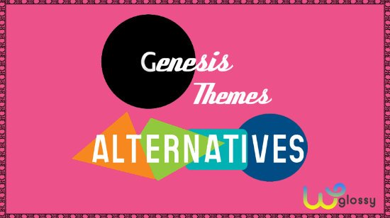 Genesis Themes Alternatives